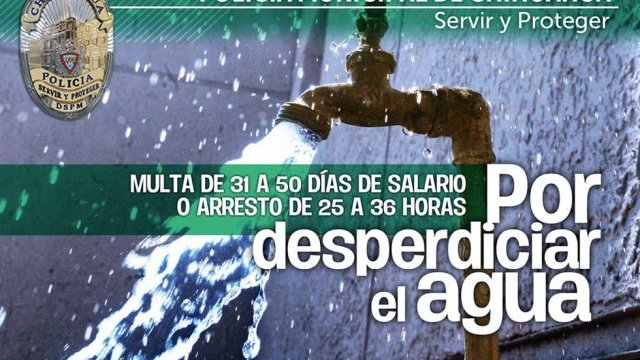 Amenazan con arrestar hasta por 36 horas a quien desperdicie agua